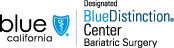 Blue shield of california blue distinction center bariatric surgery